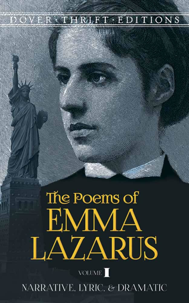 The Poems of Emma Lazarus, Volume I: Narrative, Lyric, and Dramatic