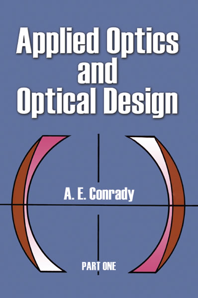 Applied Optics and Optical Design, Part One (eBook)