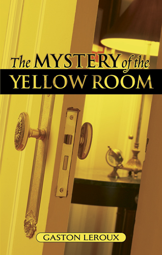The Mystery of the Yellow Room