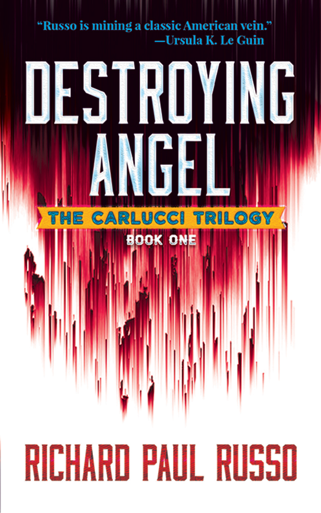 Destroying Angel: The Carlucci Trilogy Book One
