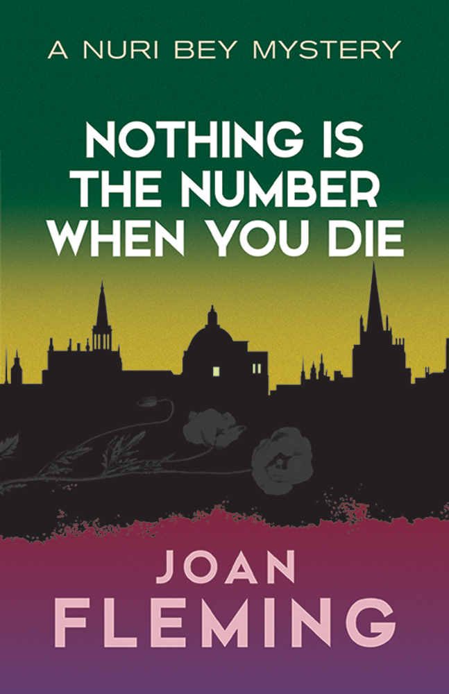 Nothing Is the Number When You Die: A Nuri Bey Mystery
