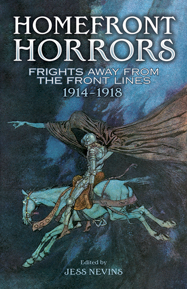 Homefront Horrors: Frights Away From the Front Lines, 1914-1918