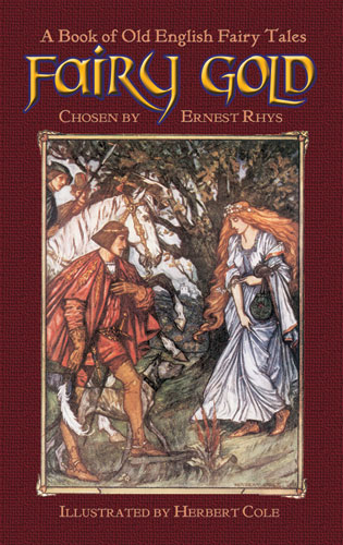 Fairy Gold: A Book of Old English Fairy Tales (eBook)