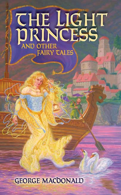 The Light Princess and Other Fairy Tales (eBook)