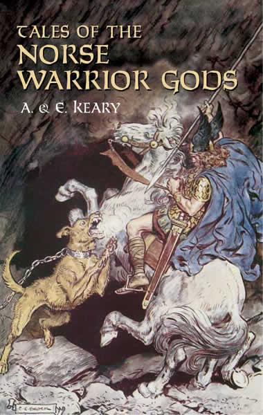 Tales of the Norse Warrior Gods: The Heroes of Asgard (eBook)