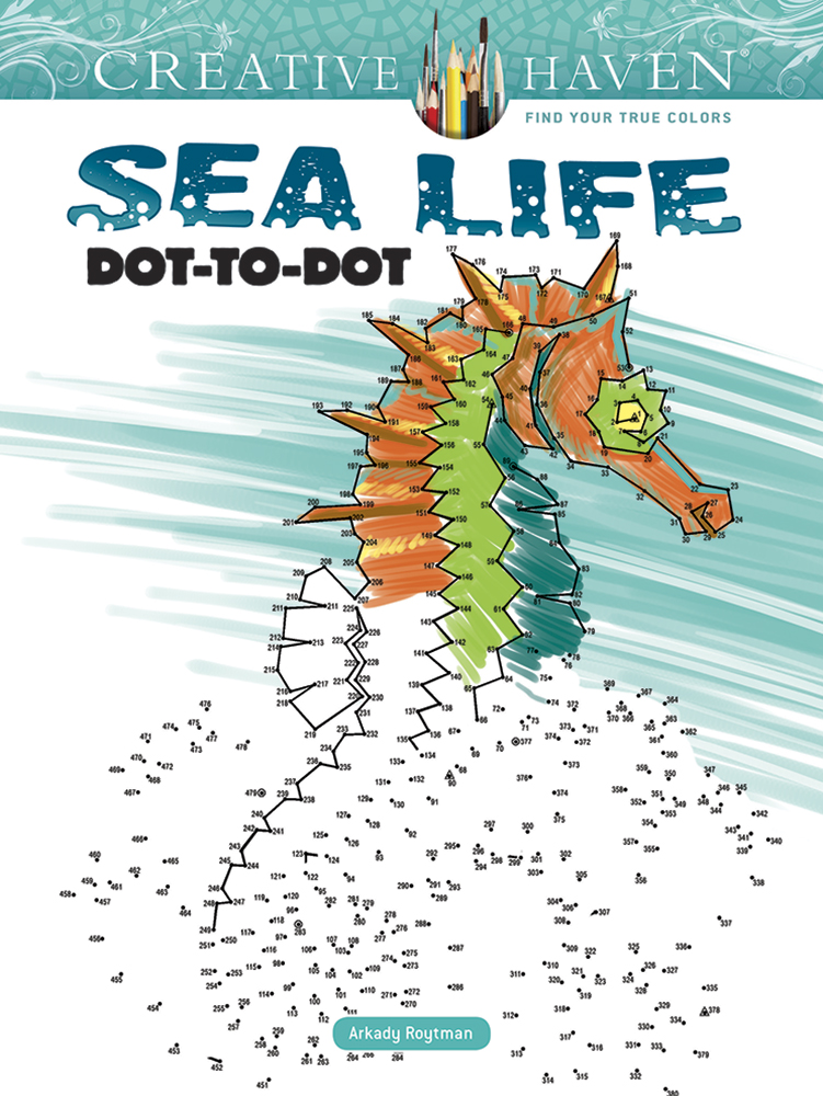 Creative Haven Sea Life Dot-to-Dot Coloring Book