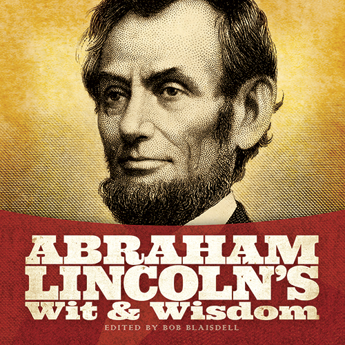 Abraham Lincoln's Wit and Wisdom (eBook)
