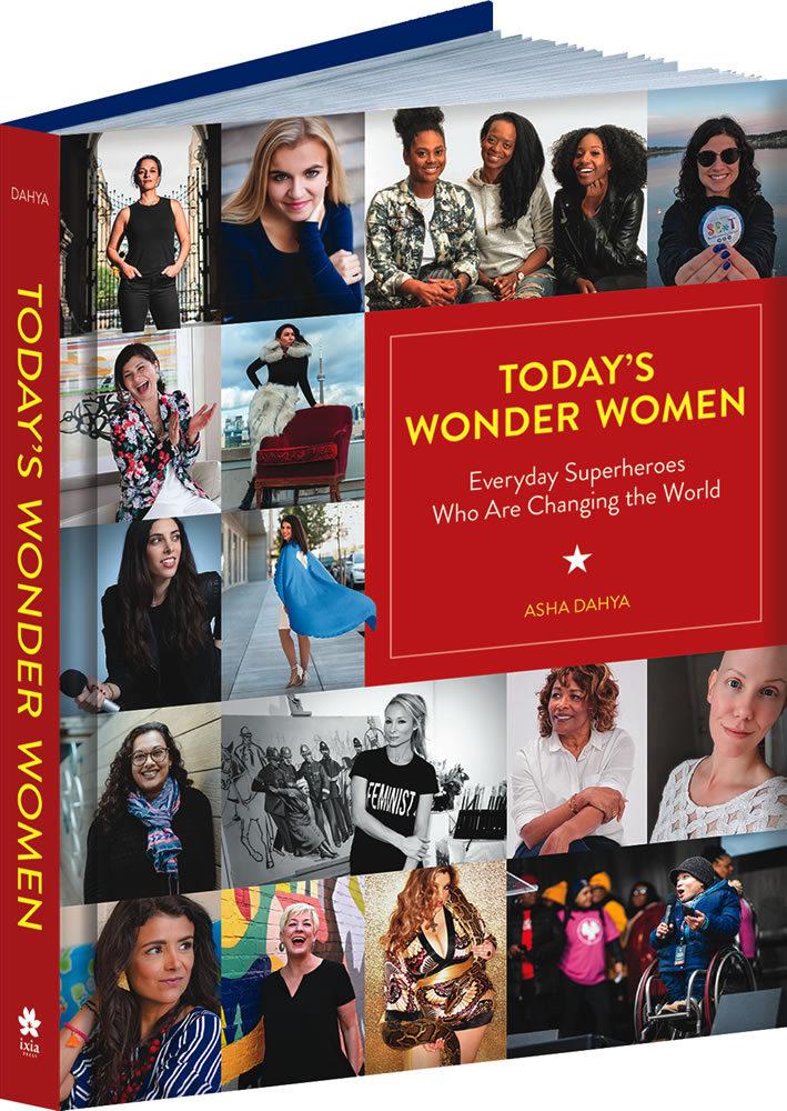 Today's Wonder Women: Everyday Superheroes Who Are Changing the World