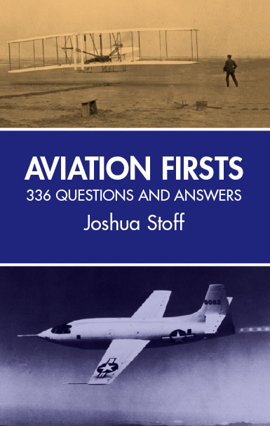 Aviation Firsts: 336 Questions and Answers (eBook)