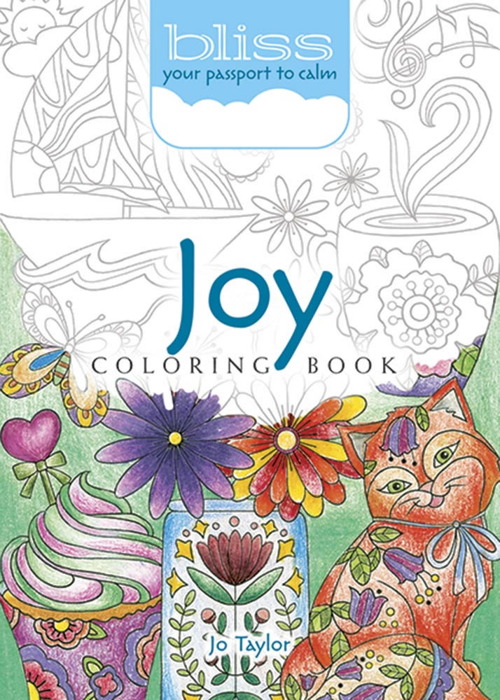 BLISS Joy Coloring Book: Your Passport to Calm