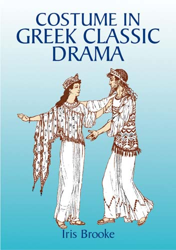 Costume in Greek Classic Drama (eBook)