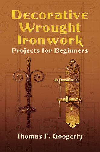 Decorative Wrought Ironwork Projects for Beginners (eBook)