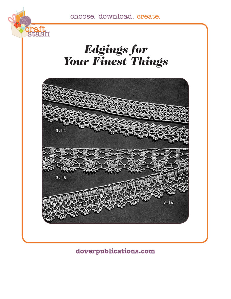 Edgings for Your Finest Things (digital pattern)