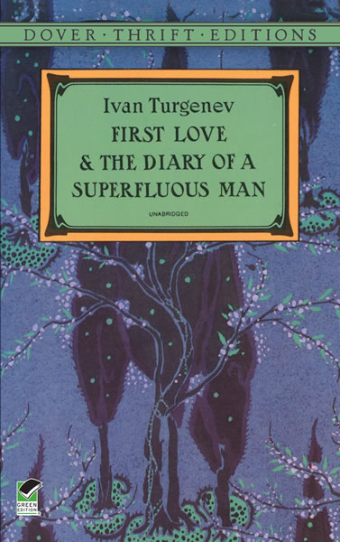 First Love and the Diary of a Superfluous Man (eBook)