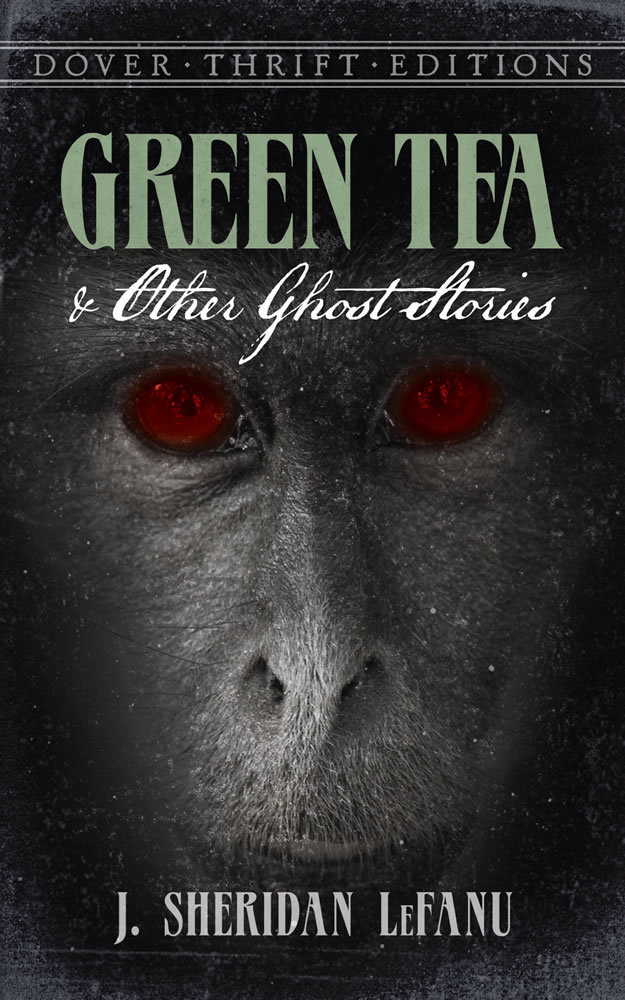 Green Tea and Other Ghost Stories (eBook)