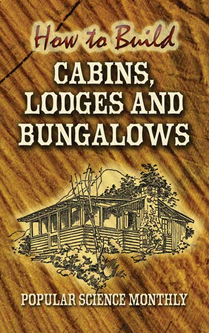 How to Build Cabins, Lodges and Bungalows (eBook)