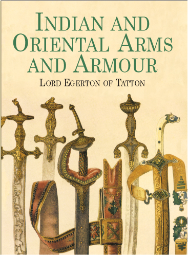 Indian and Oriental Arms and Armour (eBook)