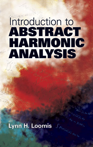 Introduction to Abstract Harmonic Analysis (eBook)