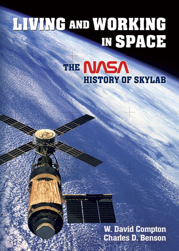 Living and Working in Space: The NASA History of Skylab (eBook)