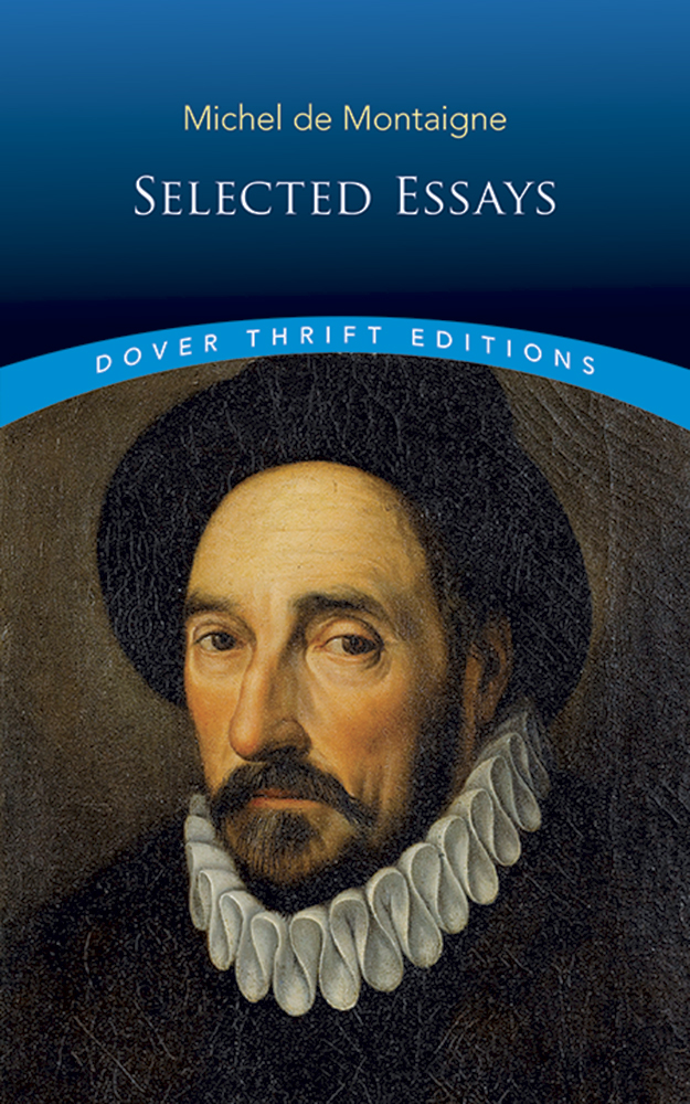 Michel de Montaigne: Selected Essays (eBook)