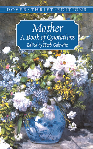 Mother: A Book of Quotations (eBook)