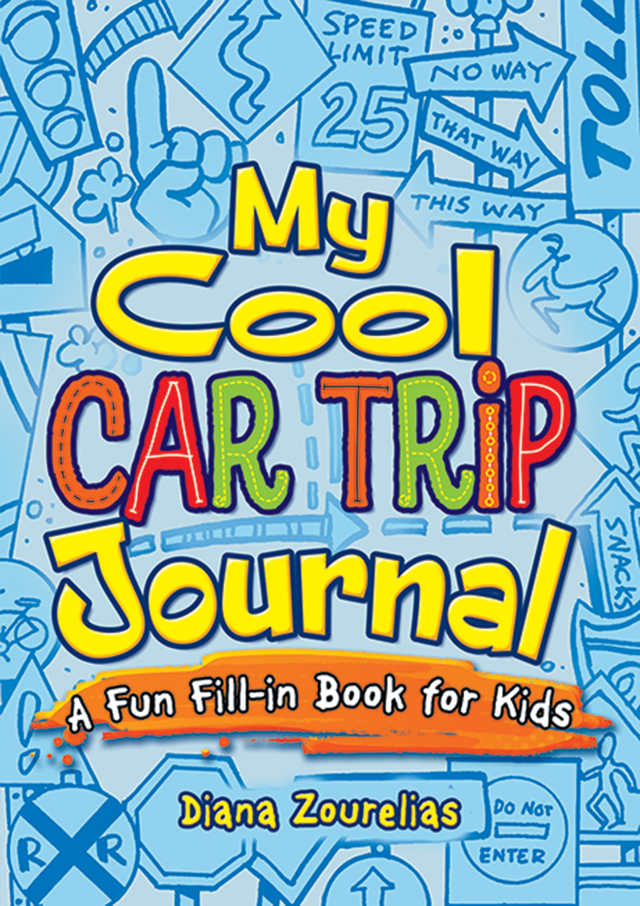 My Cool Car Trip Journal: A Fun Fill-in Book for Kids