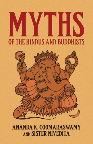 Myths of the Hindus and Buddhists (eBook)