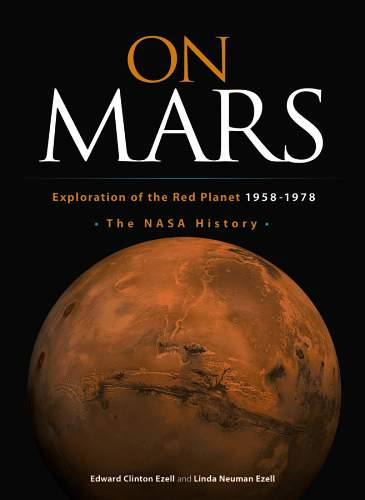 On Mars: Exploration of the Red Planet, 1958-1978--The NASA History (eBook)