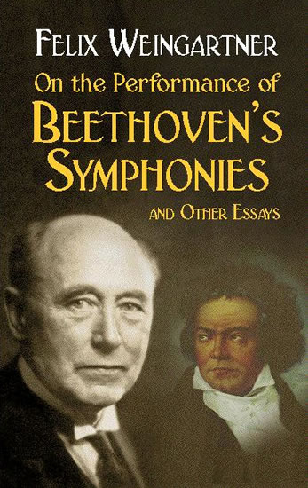 On the Performance of Beethoven's Symphonies and Other Essays (eBook)