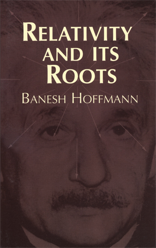 Relativity and Its Roots (eBook)