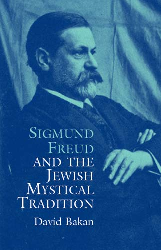 Sigmund Freud and the Jewish Mystical Tradition (eBook)