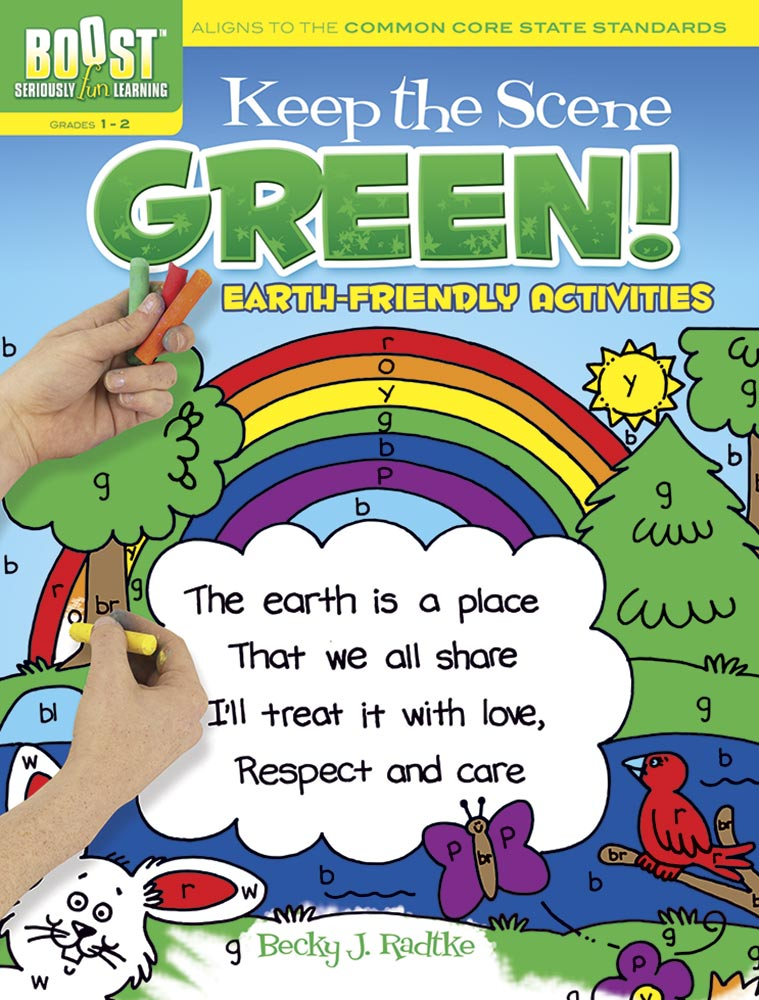 BOOST Keep the Scene Green!: Earth-Friendly Activities