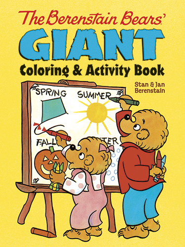 The Berenstain Bears' Giant Coloring and Activity Book