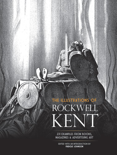 The Illustrations of Rockwell Kent: 231 Examples from Books, Magazines and Advertising Art (eBook)