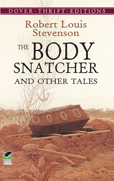 The Body Snatcher and Other Tales (eBook)