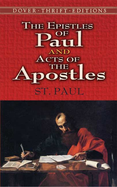 The Epistles of Paul and Acts of the Apostles (eBook)
