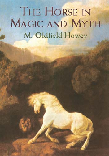 The Horse in Magic and Myth (eBook)