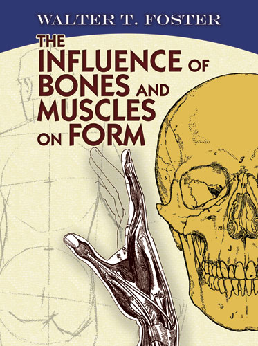 The Influence of Bones and Muscles on Form (eBook)