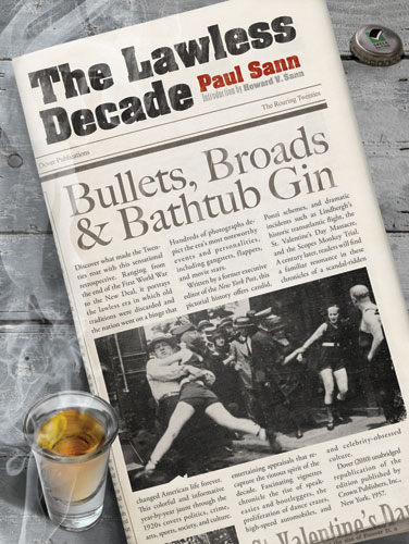 The Lawless Decade: Bullets, Broads and Bathtub Gin (eBook)
