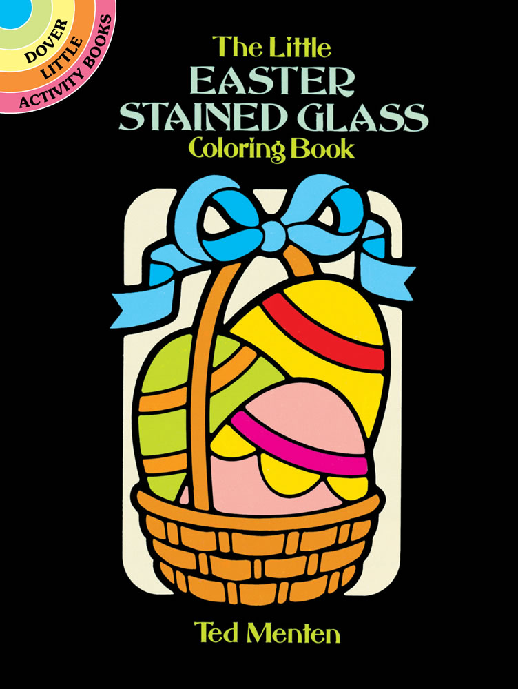 The Little Easter Stained Glass Coloring Book