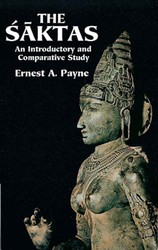 The Saktas: An Introductory and Comparative Study (eBook)