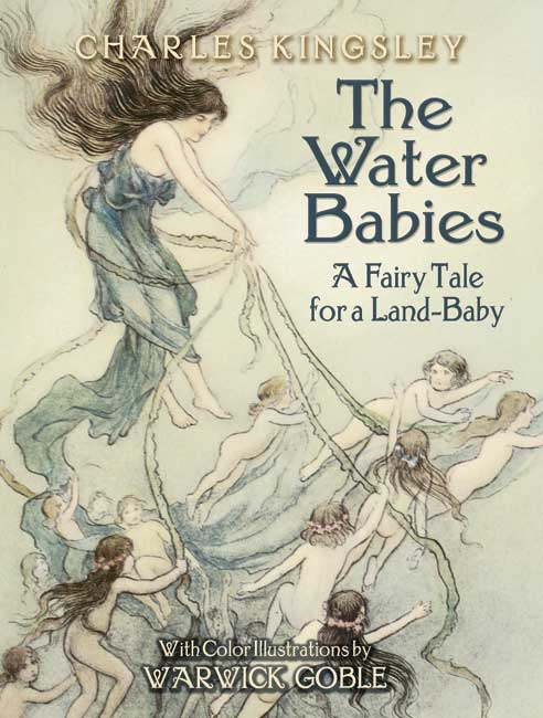 The Water Babies: A Fairy Tale for a Land-Baby (eBook)