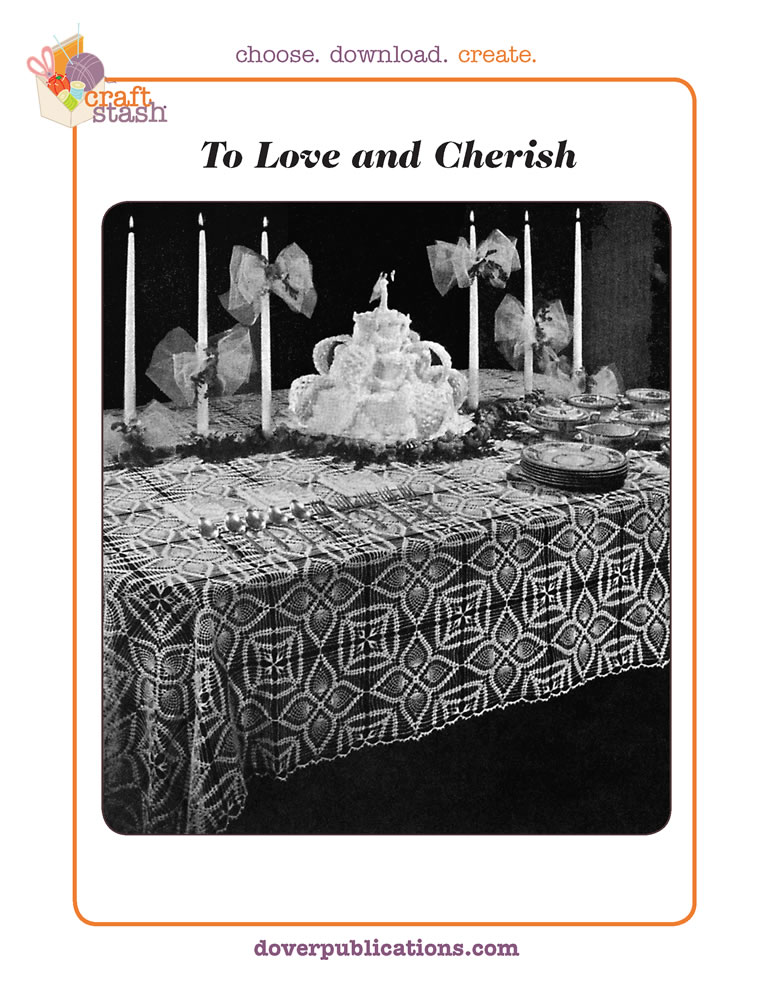 To Love and Cherish Tablecloth (digital pattern)