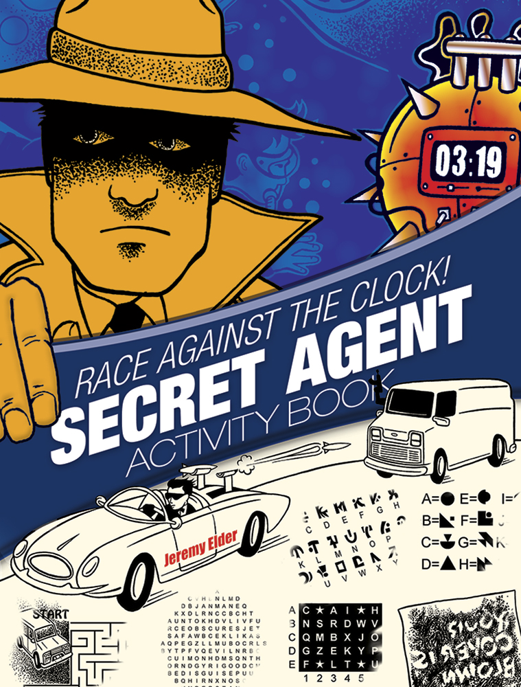 Race Against the Clock! Secret Agent Activity Book