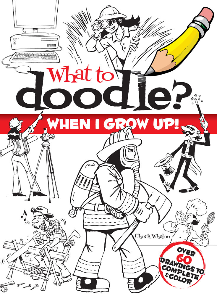 What to Doodle? When I Grow Up!