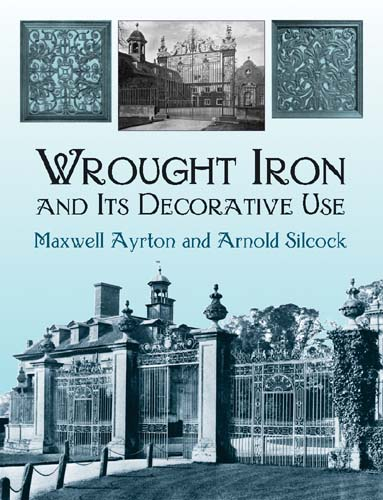 Wrought Iron and Its Decorative Use (eBook)