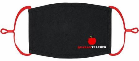 """Quaranteacher"" Fabric Face Mask"