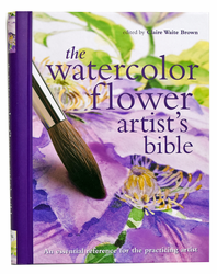 Watercolor Artist's Flower Bible by Claire Waite Brown