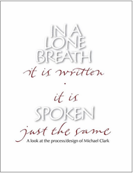 In a Lone Breath it is Written - It is Spoken Just the Same by Michael Clark