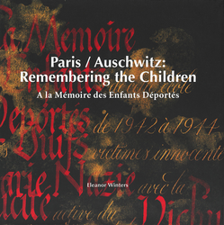 Paris / Auschwitz: Remembering the Children by Eleanor Winters